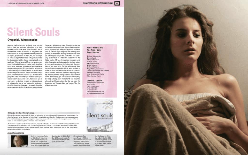 Silent Souls, 2010 на Международном кинофестивале в Мар-дель-Плата.