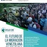 Будущее венесуэльской миграции в Колумбии. Серия дискуссий